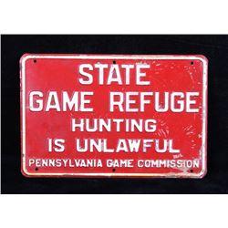 Pennsylvania State Game Refuge Metal Sign