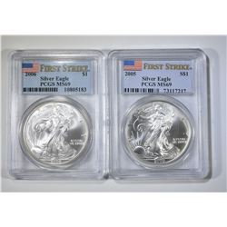 2005 & 2006 SILVER EAGLES, PCGS MS-69 FIRST STRIKE