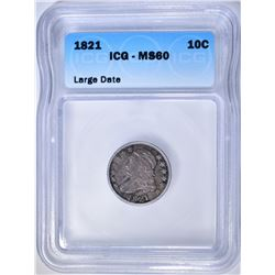 1821 BUST DIME ICG MS-60