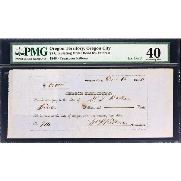 Oregon Territory, Oregon City. '$5.00' Circulating Order Bond for 6% Interest. Dec. 13, 1848. Extrem