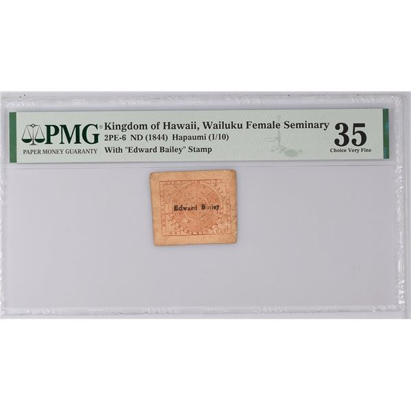 2PE-6 HAWAII, WAILUKU 1844 1 HAPAUMI Counter-stamped note. PMG-35.