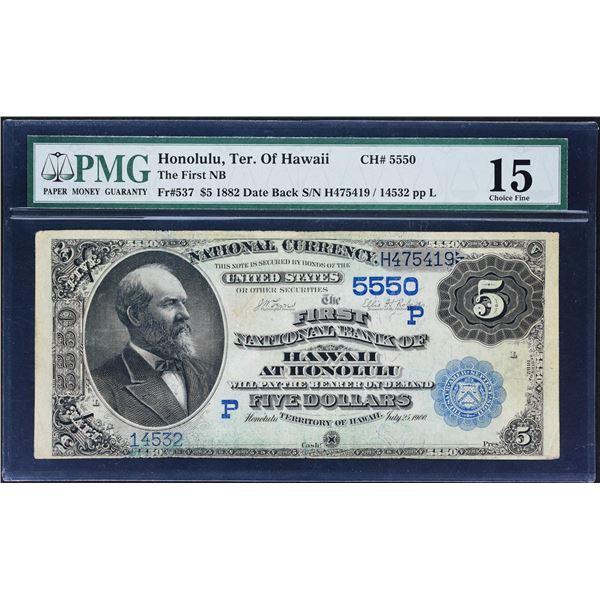 Honolulu, Hawaii (Territory of)  -  $5  1882 Date Back  Fr. 537  The First National Bank of Hawaii a
