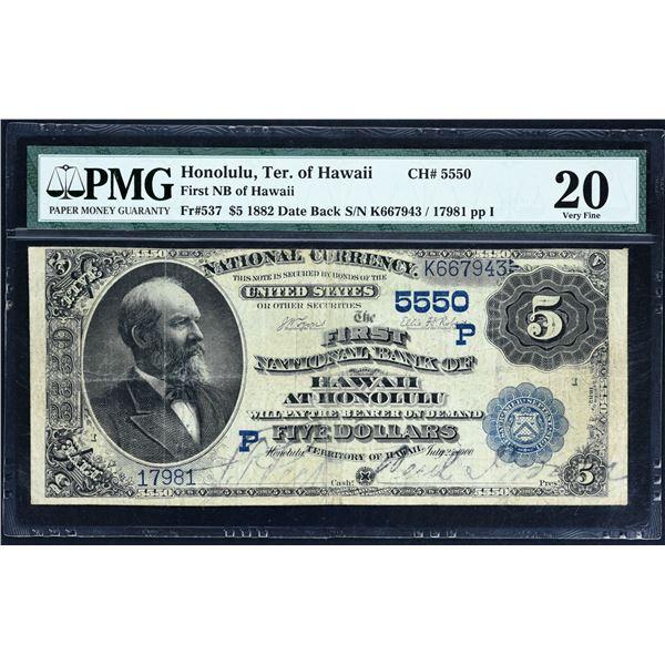 Honolulu, Hawaii (Territory of)  -  $5  1882 Date Back  Fr. 537  The First National Bank  Ch. # 5550