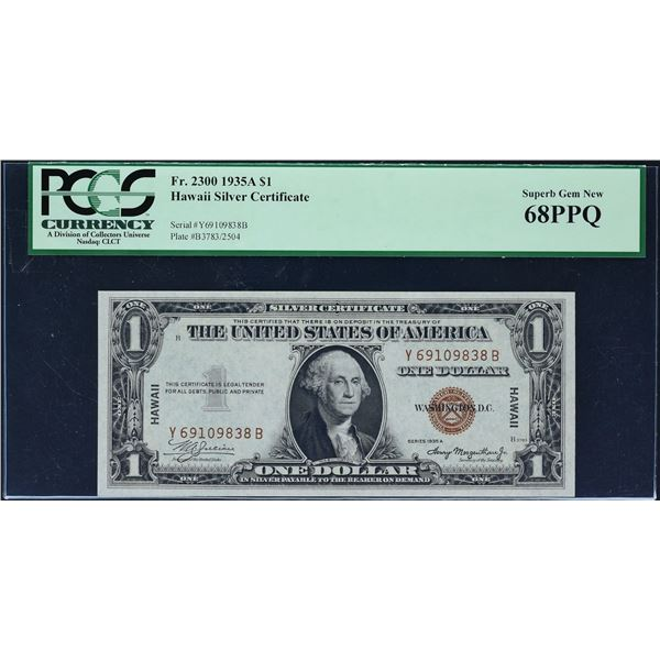 Fr. 2300  $1  1935A  Hawaii Silver Certificate  PCGS Superb Gem New 68 PPQ