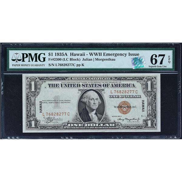 Fr. 2300  $1  1935A  Hawaii Silver Certificate  PMG Superb Gem Unc 67 EPQ
