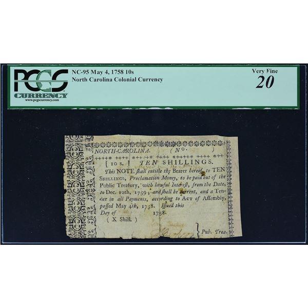North Carolina Ten Shilling RarityFr. NC-95  North Carolina  May 4, 1758  10s  PCGS Very Fine 20