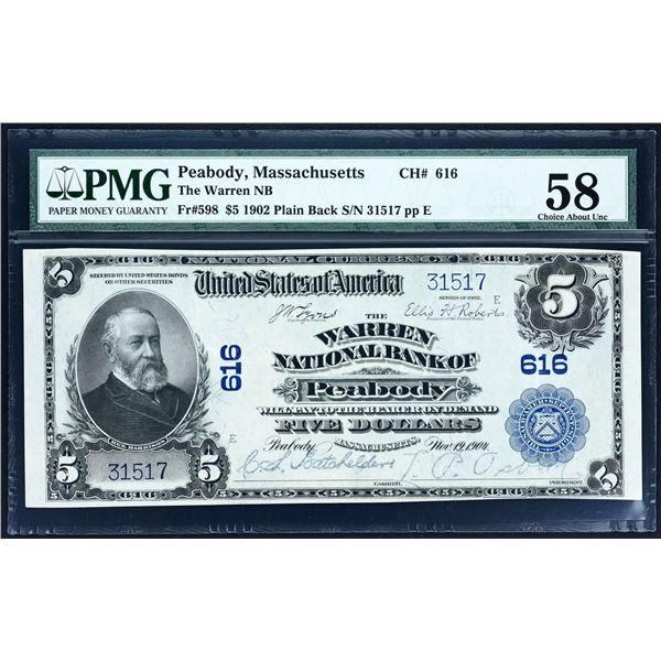 Peabody, Massachusetts  -  $5  1902 Plain Back  Fr. 598  The Warren National Bank  Ch. # 616  PMG Ch