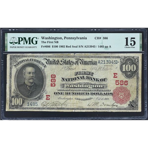 Washington, Pennsylvania  -  $100  1902 Red Seal  Fr. 686  The First National Bank of Washington  Ch