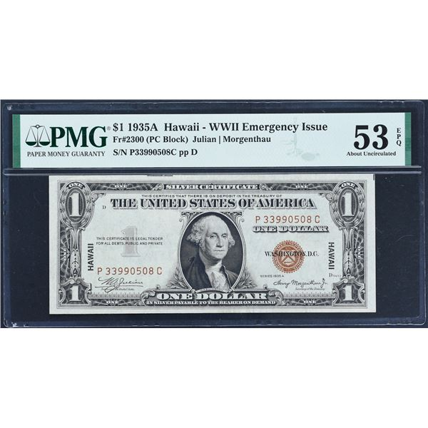 Fr. 2300  $1  1935A  Hawaii Silver Certificate  PMG About Uncirculated 53 EPQ  P-C Block