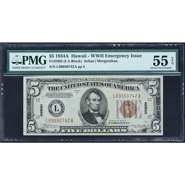 Fr. 2302  $5  1934A  Hawaii Federal Reserve Note  PMG  About Uncirculated 55 EPQ