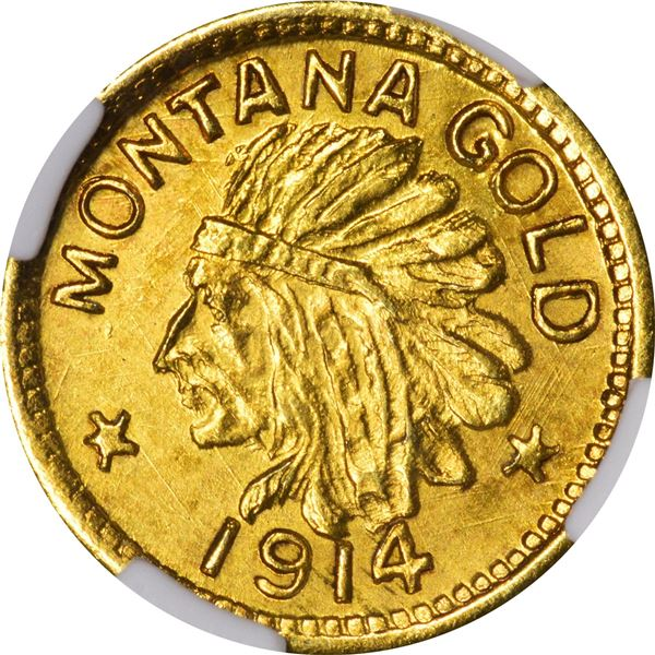 1914 Montana Gold 25 cent size. Very Choice Uncirculated, well detailed. NGC MS 64.