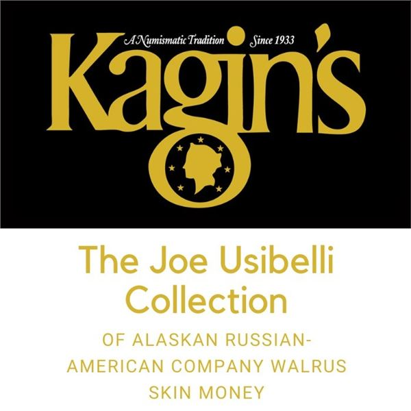 THE JOE USIBELLI COLLECTION OF ALASKAN RUSSIAN-AMERICAN COMPANY WALRUS SKIN MONEY