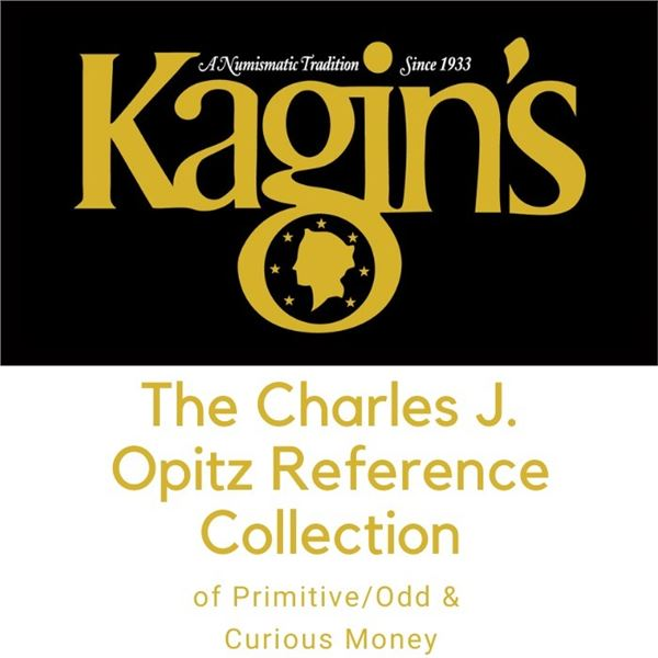 The Charles J. Opitz Reference Collection of Primitive/Odd & Curious Money