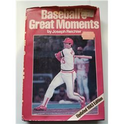 Baseball's Greatest Moments by Joseph Reichler 1983