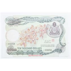 Singapore 10,000 Note 'Reproduction'