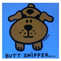 "Todd Goldman, ""Butt Sniffer"" Hand Signed Original Painting on Canvas with Letter of Authenticity."