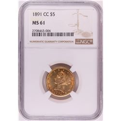 1891-CC $5 Liberty Head Half Eagle Gold Coin NGC MS61