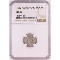 1520 KB Hungary Denar 'Madonna and Child' Coin NGC XF45