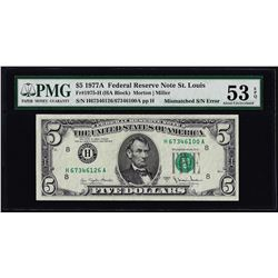 1977A $5 Federal Reserve Note Mismatched Serial Number ERROR PMG About Unc. 53EPQ