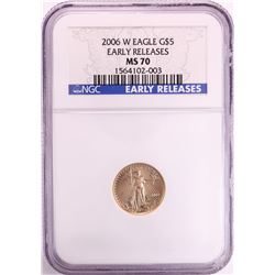 2006-W $5 American Eagle Gold Coin NGC MS70 Early Releases