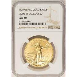 2006-W $50 Burnished American Gold Eagle Coin NGC MS70