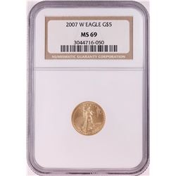 2007-W $5 American Gold Eagle Coin NGC MS69
