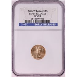 2006-W $5 American Gold Eagle Coin NGC MS70 Early Releases