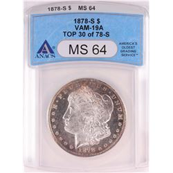 1878-S Reverse of 1878 $1 Morgan Silver Dollar Coin ANACS MS64 Top 30 VAM19-A