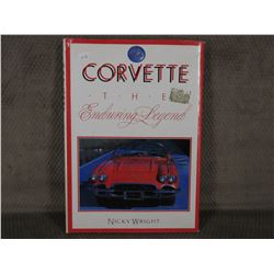 Corvette the Enduring Legend by Nicky Wright