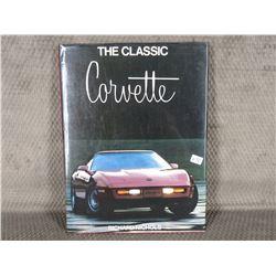 The Classic Corvette by Richard Nichols