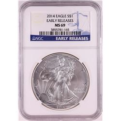 2014 $1 American Silver Eagle Coin NGC MS69 Early Releases