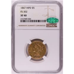 1847 MPD FS-302 $5 Liberty Head Eagle Gold Coin NGC XF40 CAC