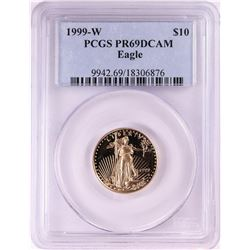 1999-W $10 Proof American Gold Eagle Coin PCGS PR69DCAM