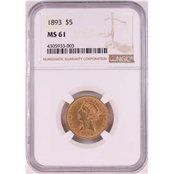 1893 $5 Liberty Head Half Eagle Coin NGC MS61