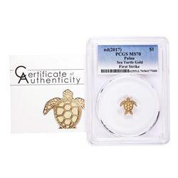 2017 $1 Palau Sea Turtle Gold Coin PCGS MS70 First Strike w/ COA