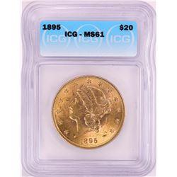 1895 $20 Liberty Head Double Eagle Gold Coin ICG MS61