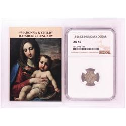 1546 KB Hungary Denar 'Madonna and Child' Coin NGC AU50 w/ Story Box
