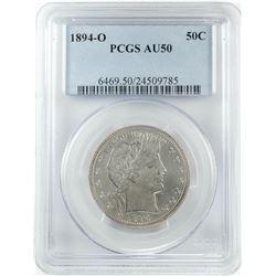 1894-O Barber Half Dollar Coin PCGS AU50