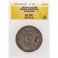 1816-ZS AG Mexico-Zacatecas 8 Reales Coin ANACS VF20 Details