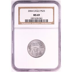 2004 $25 American Platinum Eagle Coin NGC MS69