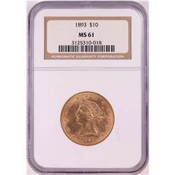 1893 $10 Liberty Head Eagle Coin NGC MS61