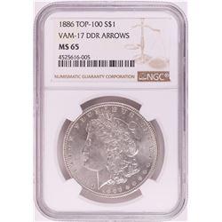 1886 VAM-17 DDR Arrows $1 Morgan Silver Dollar Coin NGC MS65 Top-100