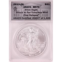 2013-(S) $1 American Silver Eagle Coin ANACS MS70 San Francisco First Release
