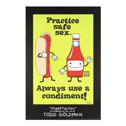"""Practice Safe Sex, Always Use A Condiment!"" Collectible Lithograph Hand Signed by Renowned Pop Arti"