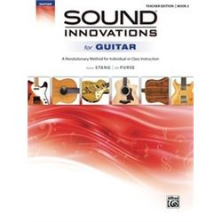 Sound Innovations for Guitar Teacher Edition Book 2