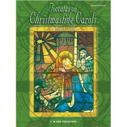 Toccatas on Christmastide Carols