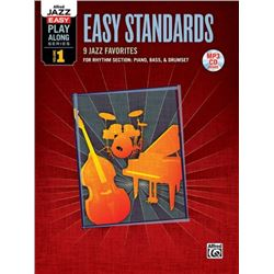 Alfred Jazz Easy Play-Along -- Easy Standards: 9 Jazz Favorites For Rhythm Section: Piano, Bass, & D