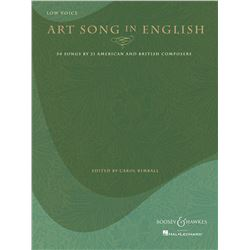 ART SONG IN ENGLISH – 50 SONGS BY 21 AMERICAN AND BRITISH COMPOSERS Low Voice