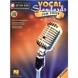 Vocal Standards (Low Voice) Jazz Play-Along Volume 128