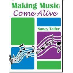 Making Music Come Alive Nancy Telfer